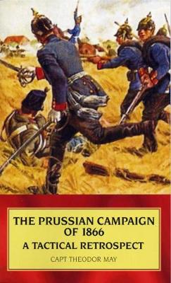 Prussian Campaign of 1866 (Paperback)