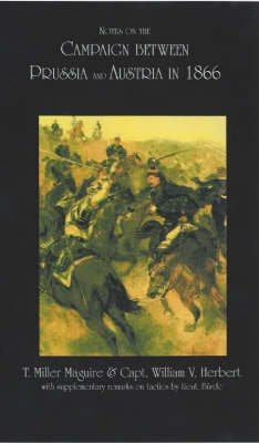 Notes on the Campaign Between Prussia and Austria in 1866 (Paperback)