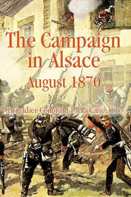 The Campaign in Alsace 1870 (Paperback)