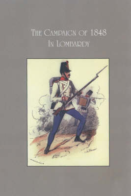 The Campaign of 1848 in Lombardy (Paperback)