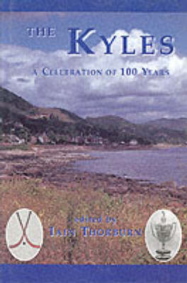 The Kyles: A Celebration of 100 Years (Hardback)