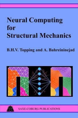 Neural Computing for Structural Mechanics (Hardback)