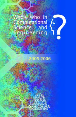 Who's Who in Computational Science and Engineering 2005-2006 (Hardback)