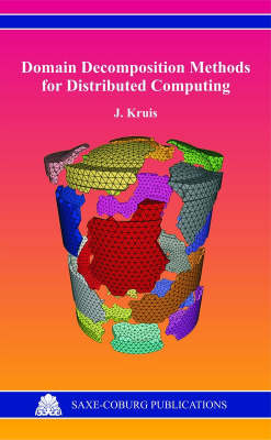 Domain Decomposition Methods for Distributed Computing (Hardback)