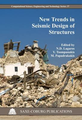 New Trends in Seismic Design of Structures - Computational Science, Engineering & Technology Series 37 (Paperback)