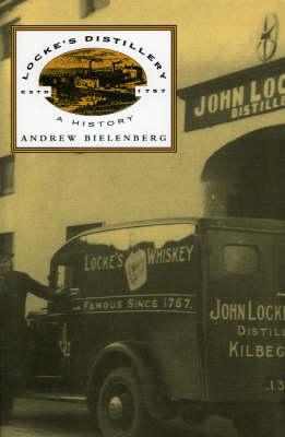 Locke's Distillery: A History (Hardback)