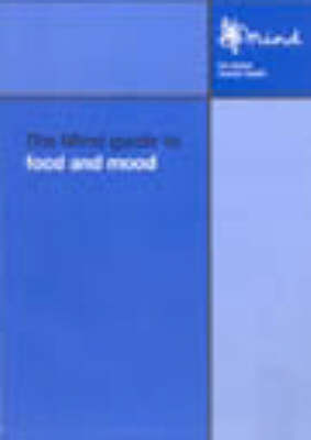 Mind Guide to Food and Mood (Paperback)
