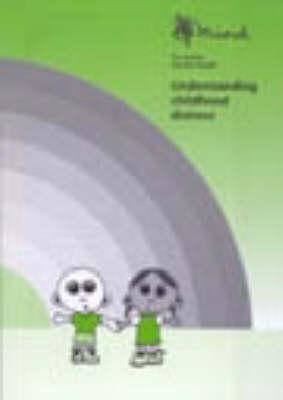 Understanding Childhood Distress (Paperback)