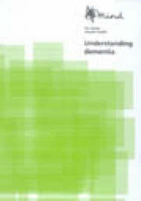 Understanding Dementia (Paperback)