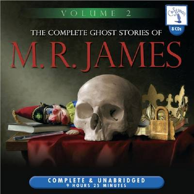 The Complete Ghost Stories of M.R. James: v. 2 (CD-Audio)