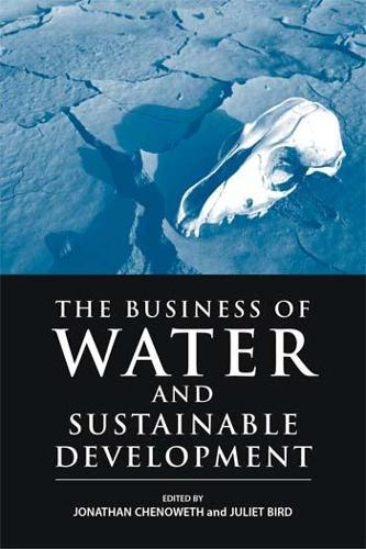 The Business of Water and Sustainable Development (Hardback)
