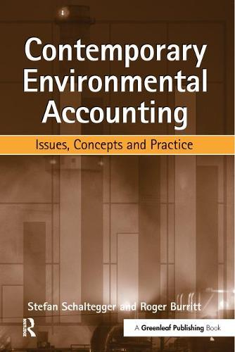 Contemporary Environmental Accounting: Issues, Concepts and Practice (Paperback)