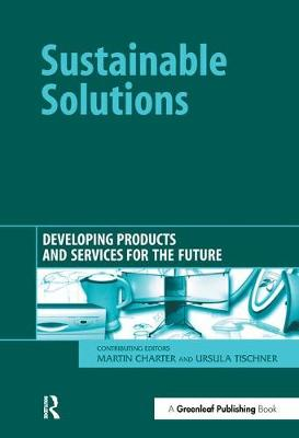 Sustainable Solutions: Developing Products and Services for the Future (Hardback)