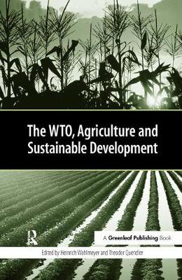 The WTO, Agriculture and Sustainable Development (Hardback)