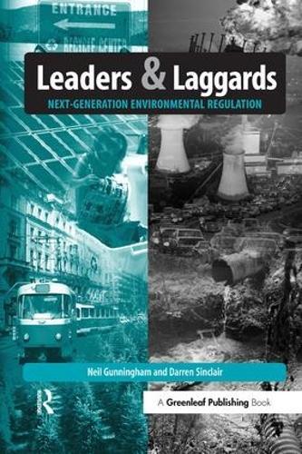 Leaders and Laggards: Next-Generation Environmental Regulation (Paperback)