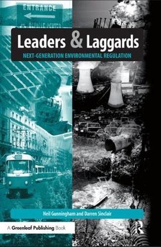 Leaders and Laggards: Next-Generation Environmental Regulation (Hardback)