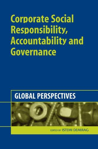 Corporate Social Responsibility, Accountability and Governance: Global Perspectives (Hardback)