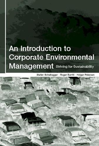 An Introduction to Corporate Environmental Management: Striving for Sustainability (Paperback)
