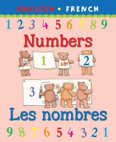 Numbers/Les Nombres - Bilingual First Books (Paperback)
