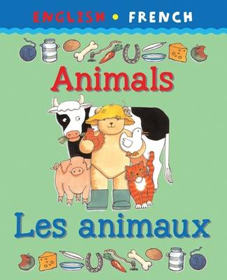Animals/Les Animaux - Bilingual First Books (Paperback)