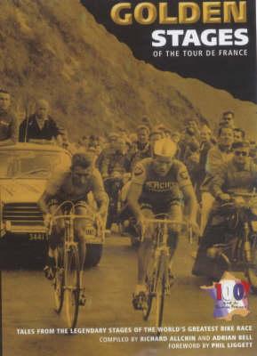 Golden Stages of the Tour De France (Paperback)