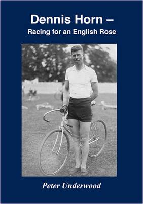 Dennis Horn: Racing for an English Rose (Paperback)