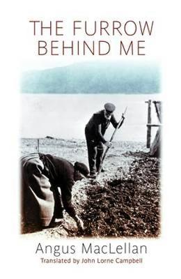 The Furrow Behind Me: the Autobiography of a Hebridean Crofter (Paperback)
