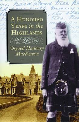 A Hundred Years in the Highlands (Paperback)