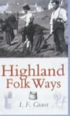 Highland Folk Ways (Paperback)