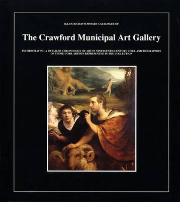 Illustrated Summary Catalogue of the Crawford Municipal Art Gallery (Paperback)