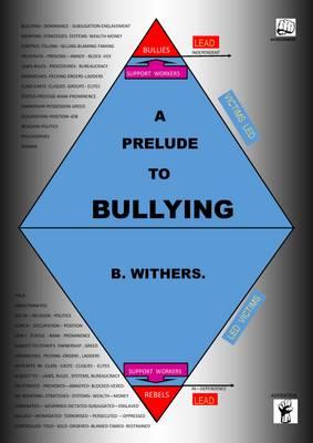 A Prelude to Bullying (Hardback)