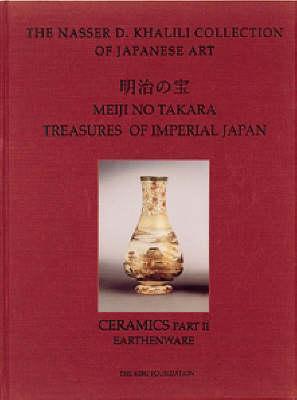 Treasures of Imperial Japan, Volume 5, Part 2, Earthenware (Hardback)