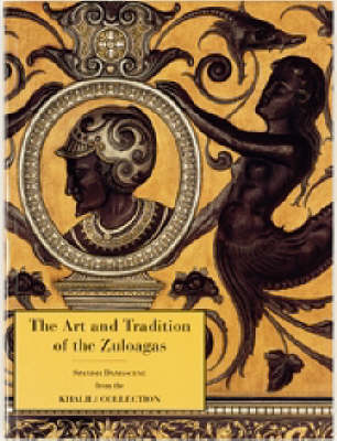 The Art and Tradition of Zuloagas (Paperback)