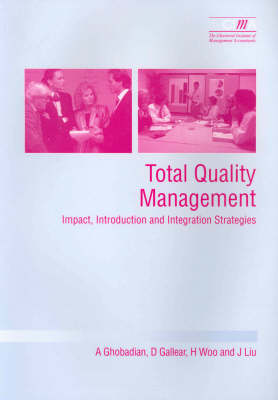 Total Quality Management: Impact, Introduction and Integration Strategies (Paperback)