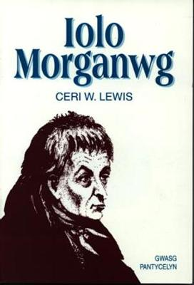 Iolo Morganwg (Paperback)