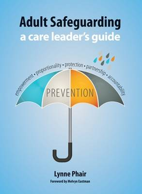 Adult Safeguarding: A Care Leaders Guide (Paperback)