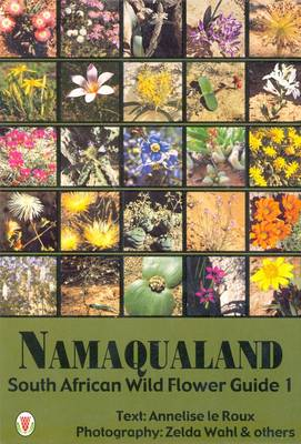 South African Wild Flower Guide: Namaqualand No. 1 (Paperback)