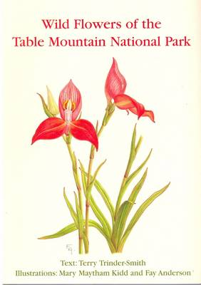 South African Wild Flower Guide: Wild Flowers of the Table Mountain National Park No. 12 (Paperback)