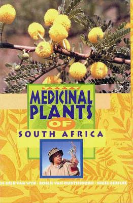 Medicinal Plants of South Africa (Hardback)
