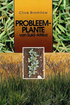Problem plants of South Africa (Paperback)