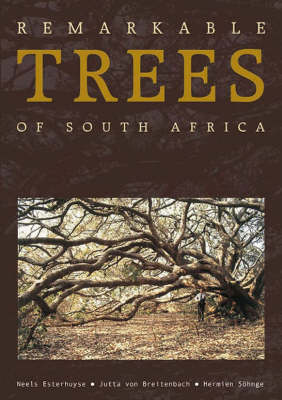 Remarkable trees of South Africa (Paperback)