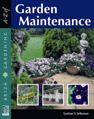 A to Z of garden maintenance (Paperback)
