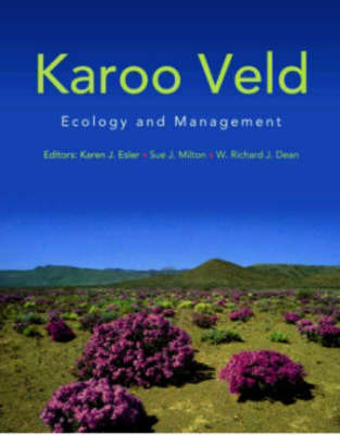 Karoo veld: Ecology and management (Paperback)