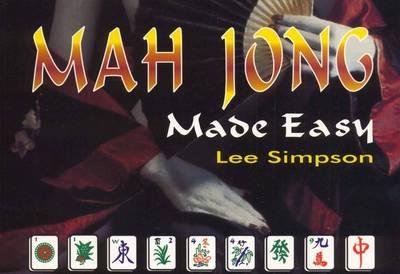 Mahjong Made Easy (Paperback)