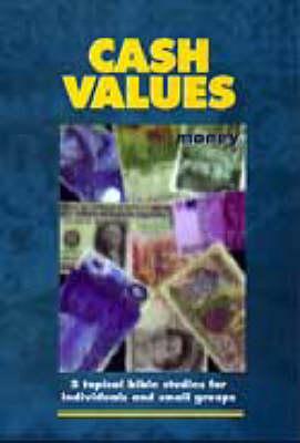 Cash Values: Money - Interactive Bible Studies (Paperback)