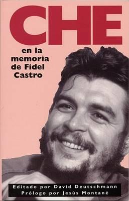 Che: En La Memoria De Fidel Castro (Paperback)