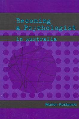 Becoming a Psychologist in Australia (Paperback)