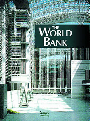 The World Bank - Building Monographs (Hardback)