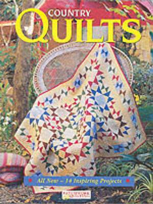 Country Quilts - Australian patchwork & quilting (Paperback)