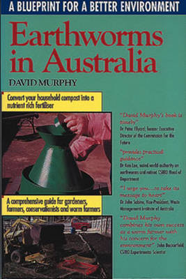 Earthworms in Australia: A Blueprint for a Better Environment (Paperback)